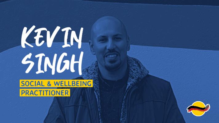 Kevin Singh - Social & Wellbeing Practitioner
